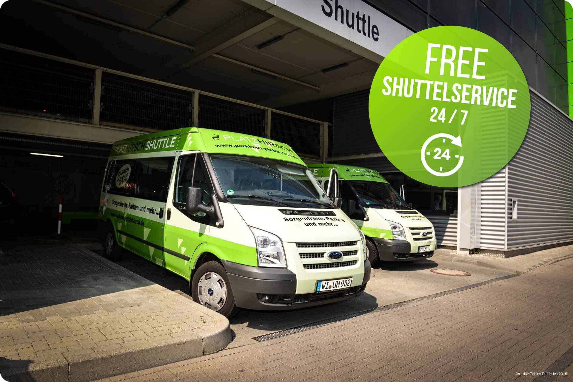 Comfortable around the clock shuttleservice, free of charge -  365 days a year